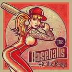 The Baseballs / Hit Me Baby…