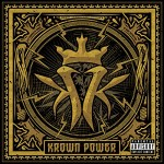Kottonmouth Kings / Krown Power