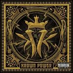 Kottonmouth Kings / Krown Power
