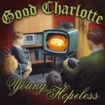 Good Charlotte / The Young And The Hopeless