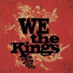 We The Kings / We The Kings