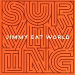 Jimmy Eat World / Surviving