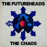 The Futureheads / The Chaos