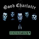 Good Charlotte / Generation Rx