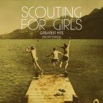 Scouting For Girls / Greatest Hits