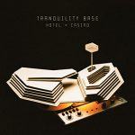 arctic monkeys / Tranquility Base Hotel & Casin