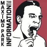 Maximo Park / Too Much Information