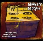 Slightly Stoopid – Slightly Not Stoned Enough To Eat Breakfast Yet Stoopid