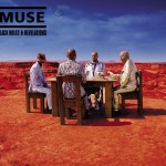 Muse / Black Holes and Revelations