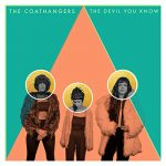 The Coathangers / The Devil You Know out