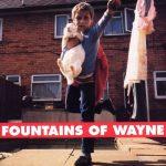 Fountains Of Wayneプレイリスト