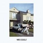Jeff Rosenstock – We cool