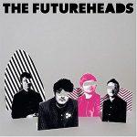 The Futureheads / The Futureheads