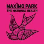 Maximo Park / The National Health