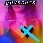 chvrches / love is dead