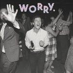 Jeff Rosenstock / Worry