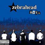 zebrahead名曲