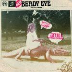 Beady Eye / Different Gear, Still Speeding