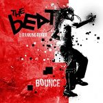The Beat feat. Ranking Roger / Bounce