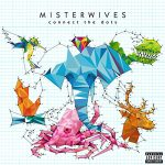 Misterwives / Connect the Dots