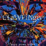 Clawfinger / Deaf Dumb Blind