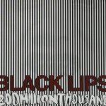 Black Lips / 200 Million Thousand