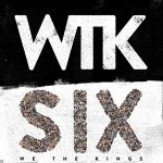 We The Kings / six