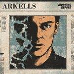 Arkells / Morning Report