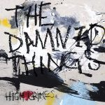 The Damned Things / high crimes