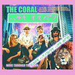The Coral / Move Through The Dawn