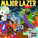 Major Lazer / Guns Don't Kill People… Lazers Do
