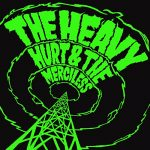The Heavy / Hurt And The Merciless
