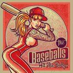 The Baseballs / Hit Me Baby…