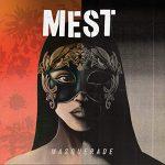 Mest / Masquerade