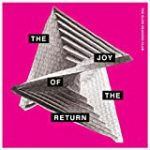 The Slow Readers Club / The Joy of the Return